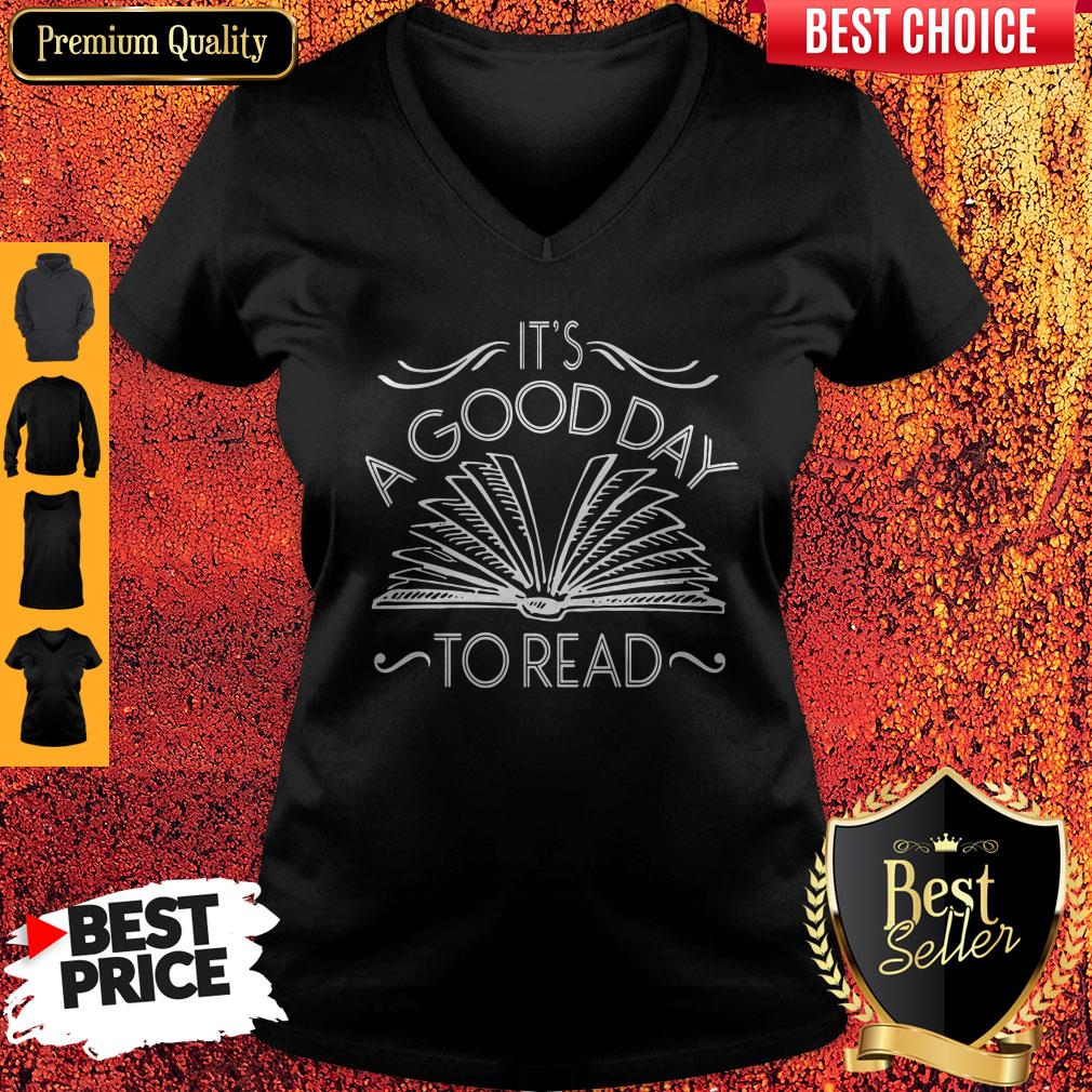 Funny It's A Good Day To Read V-neck