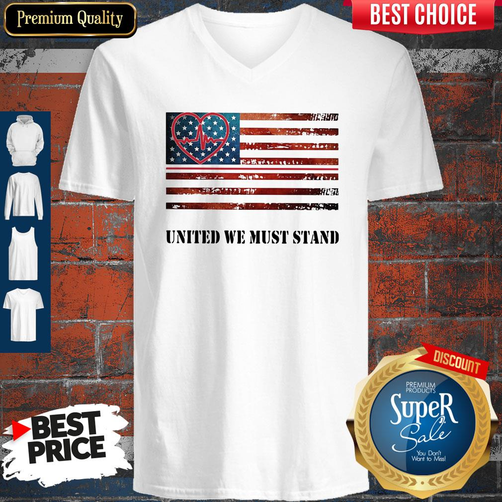 Funny Nurse United We Must Stand American Flag Independence Day V-neck