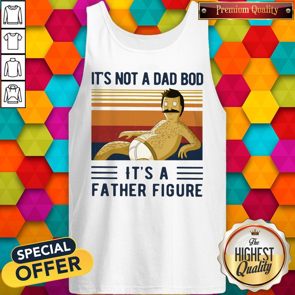 It's Not A Dad Bob It's A Father Figure Vintage  Tank Top