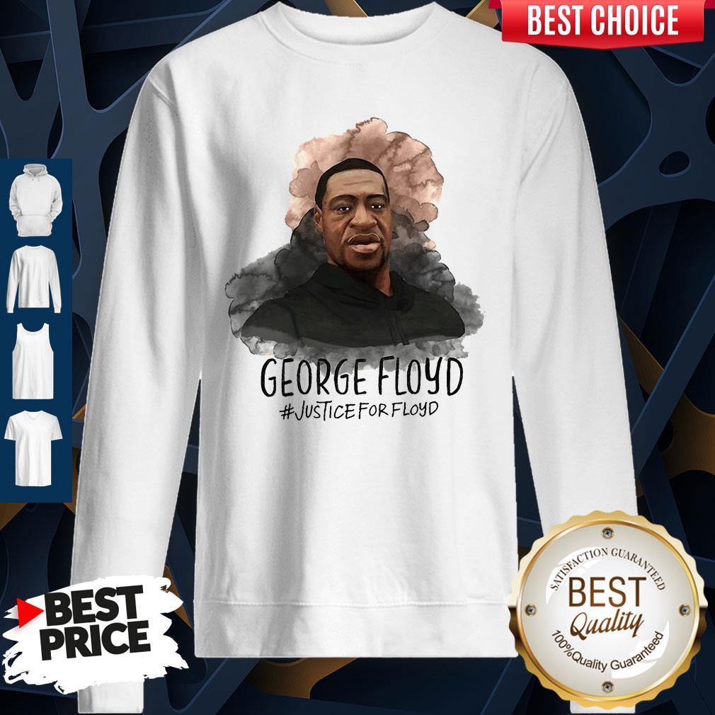 Premium Original Justice For George Floyd Sweatshirt