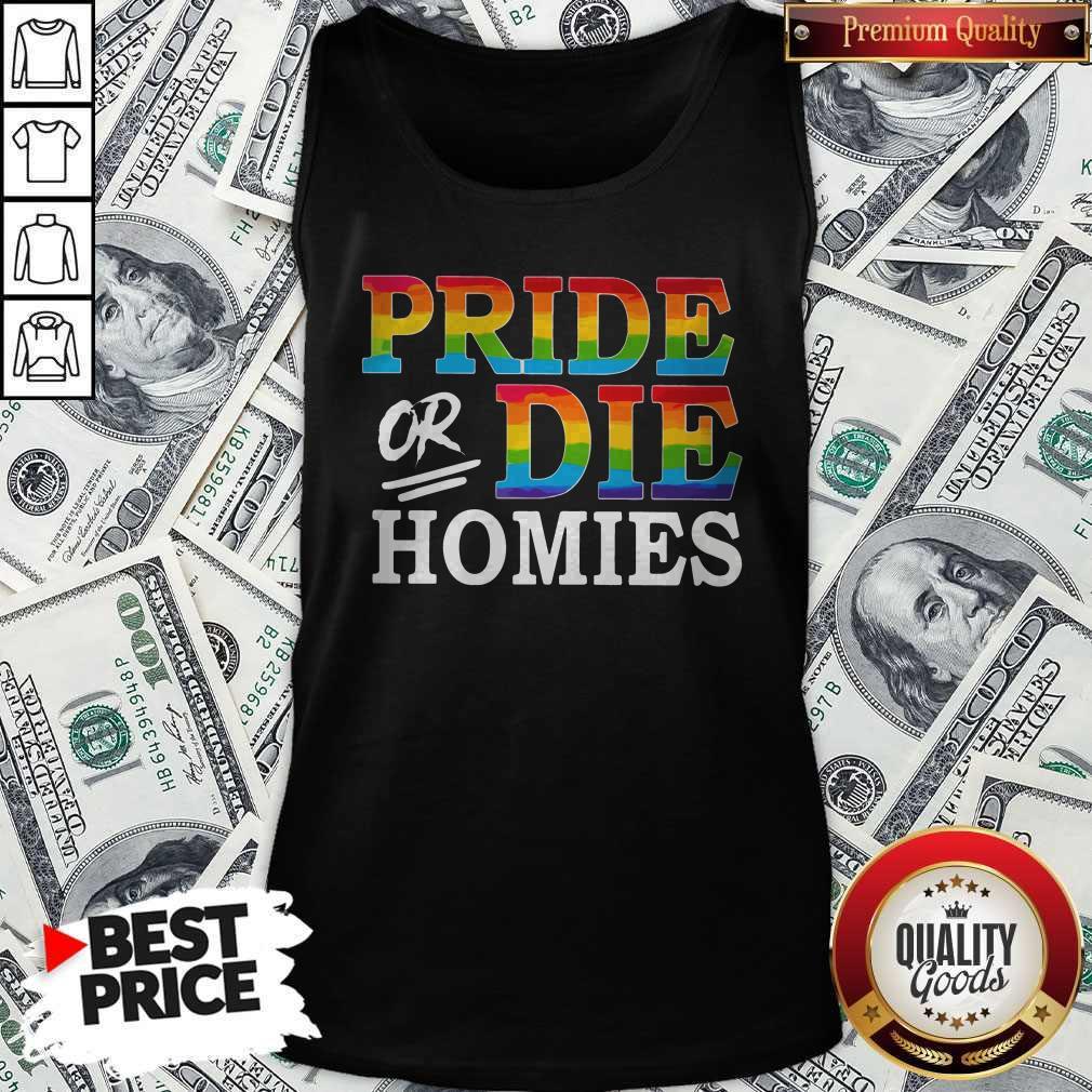 Pride Or Die Homies LGBT shirt Classic Tank Top