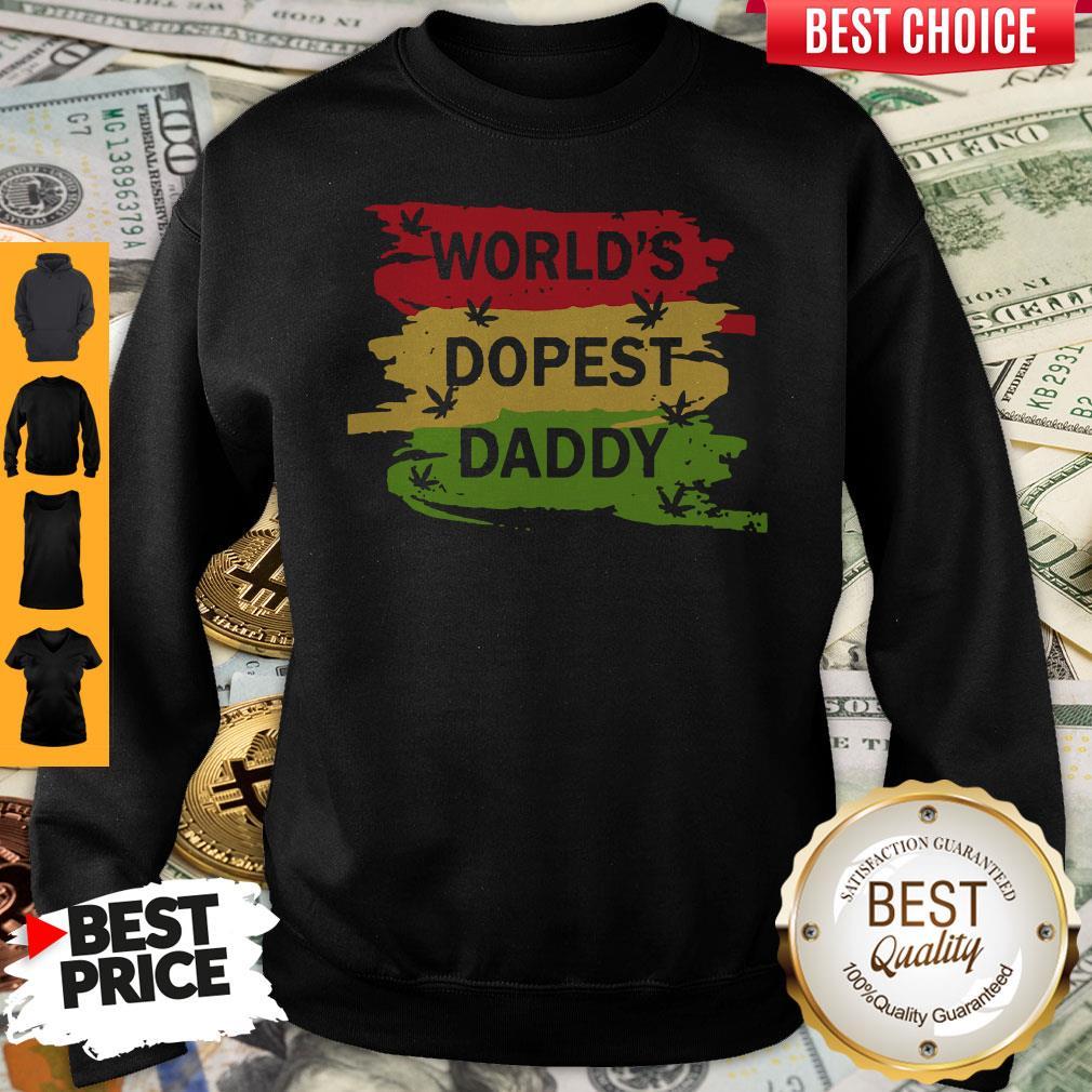 Top World's Dopest Daddy Cannabis Sweatshirt