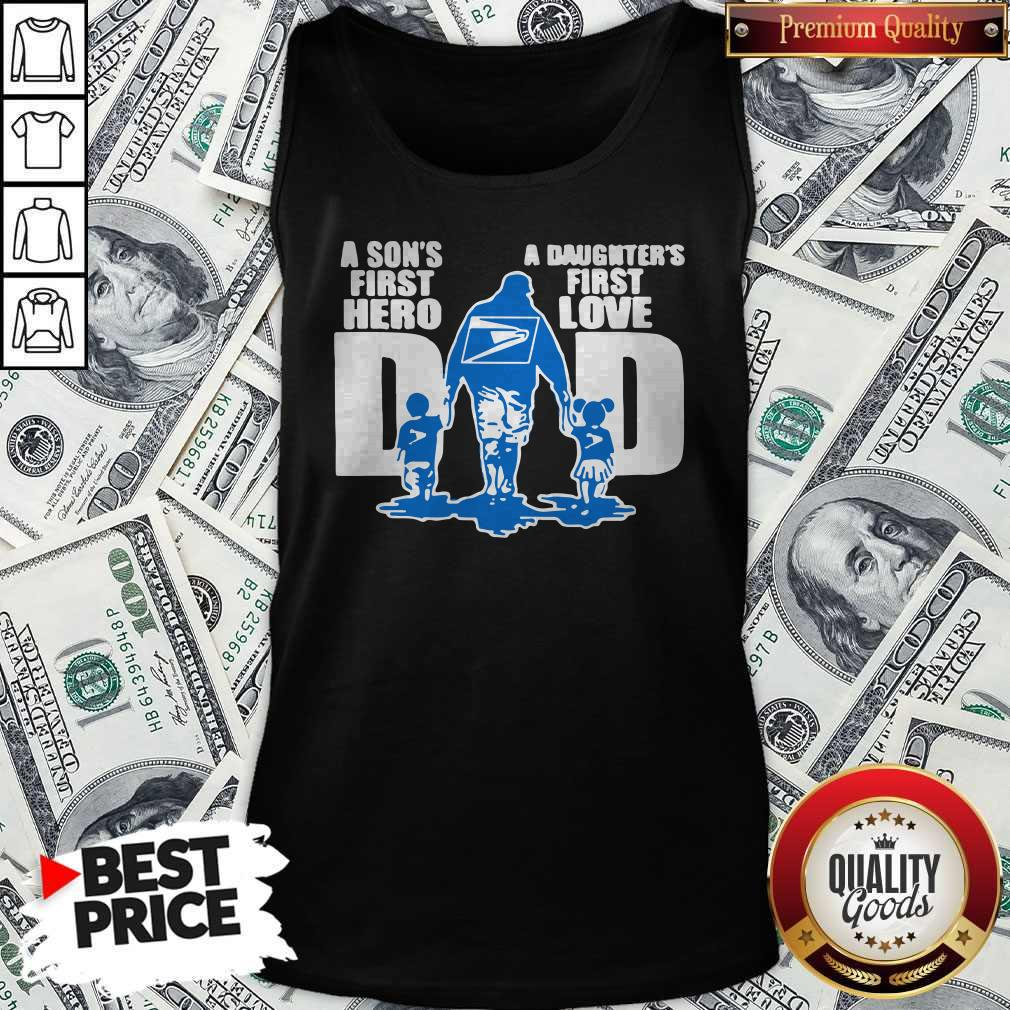 USPS A Son's First Hero Dad A Daughter's First Love Tank Top