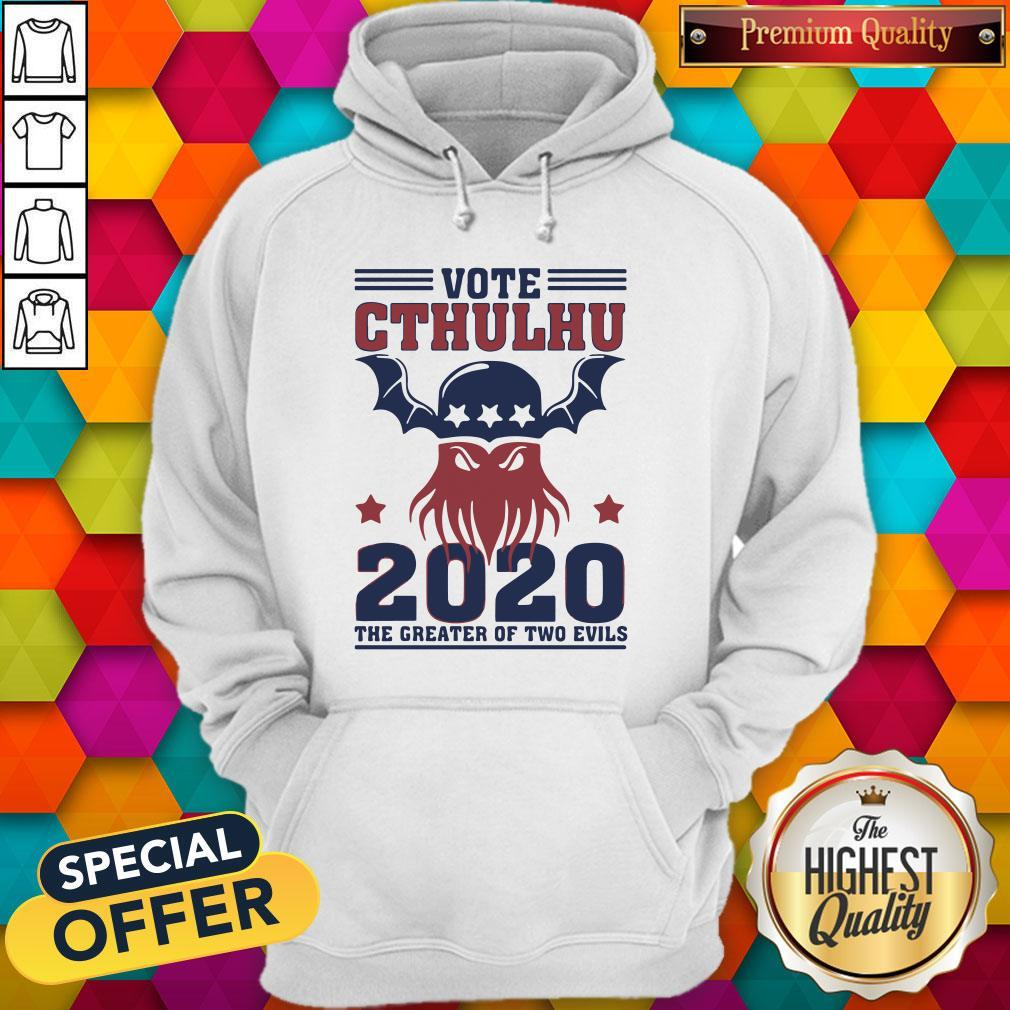Vote Cthulhu 2020 The Greater Of Two Evils Hoodiea