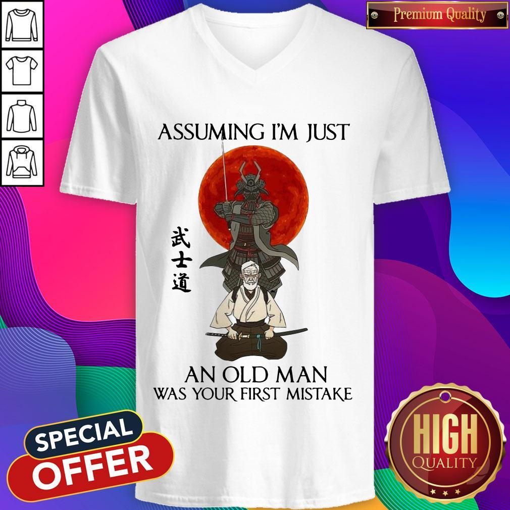 Assuming I'm Just An Old Man Was Your First Mistake V- neck