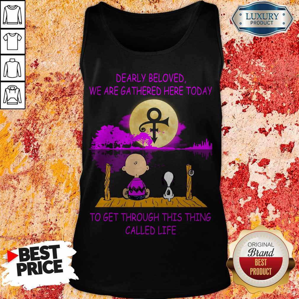 Dearly Beloved We Are Gathered Here Today To Get Through This Thing Called Life Snoopy And Charlie Brown Tank Top