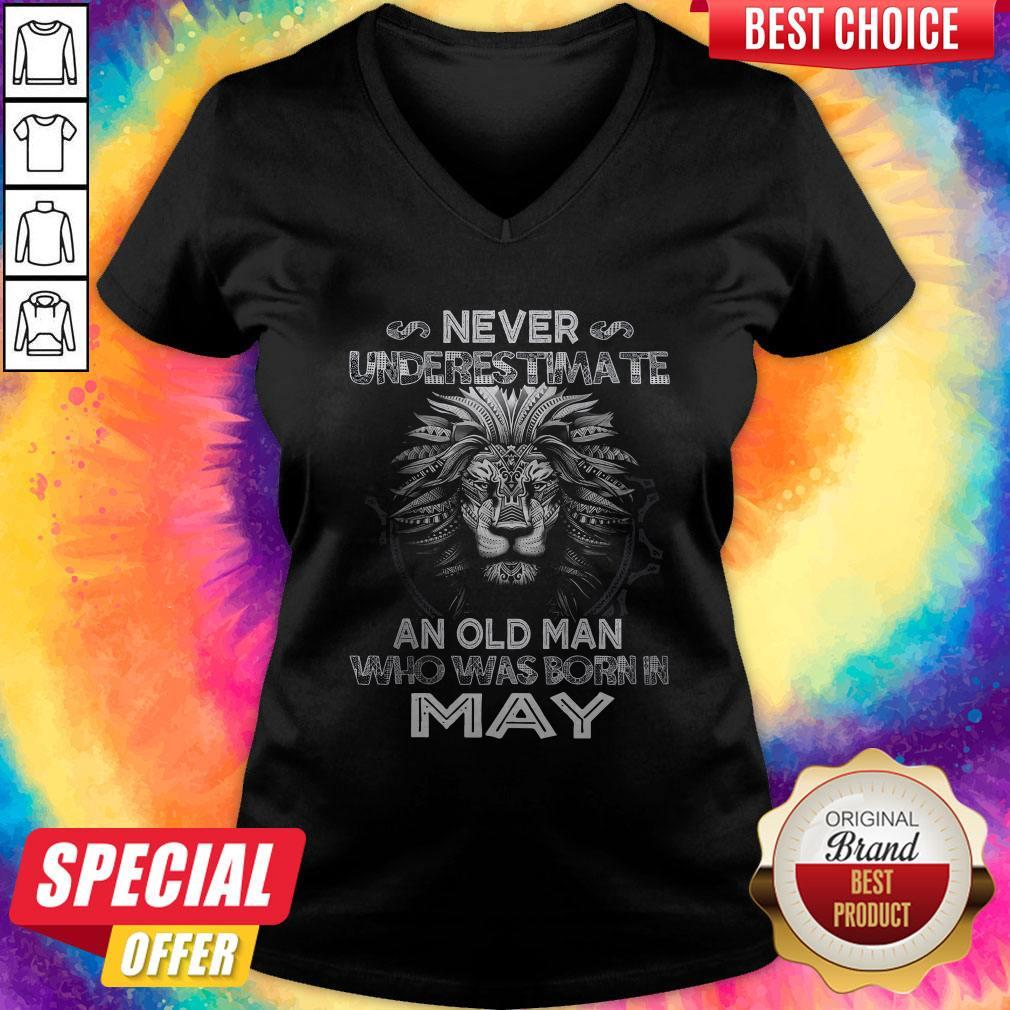 Lion Never Underestimate An Old Man Who Was Born In May V- neck