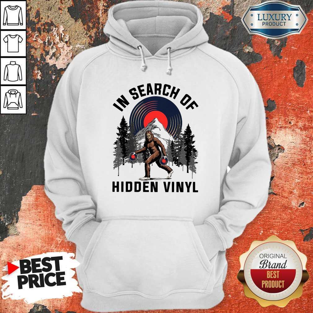 Nice Bigfoot In Search Of Hidden Vinyl Hoodiea