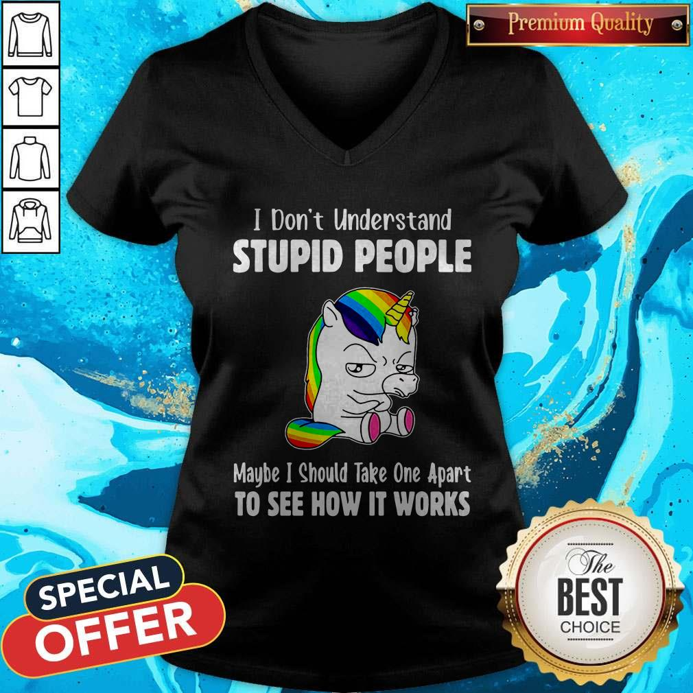 Nice I Don't Understand Stupid People V- neck