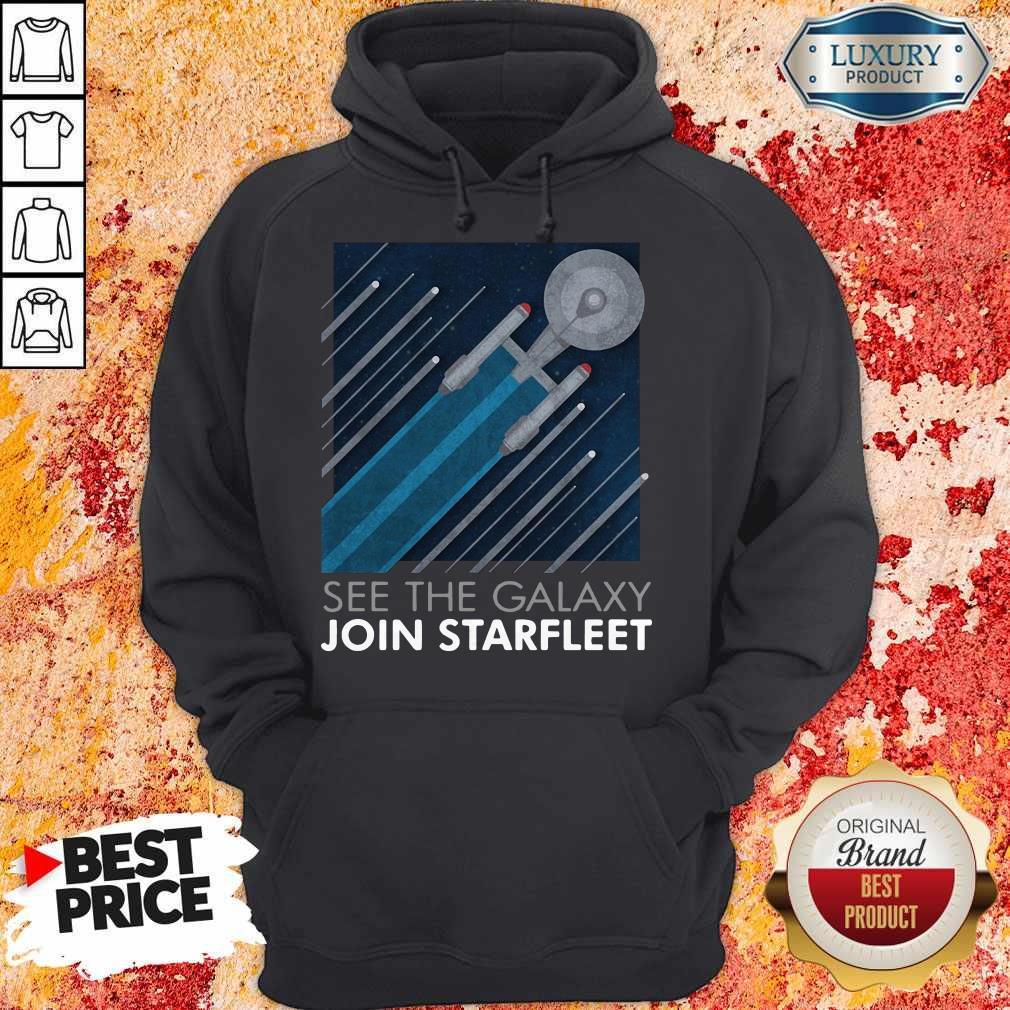 Top Star Trek See The Galaxy Join Starfleet Hoodie