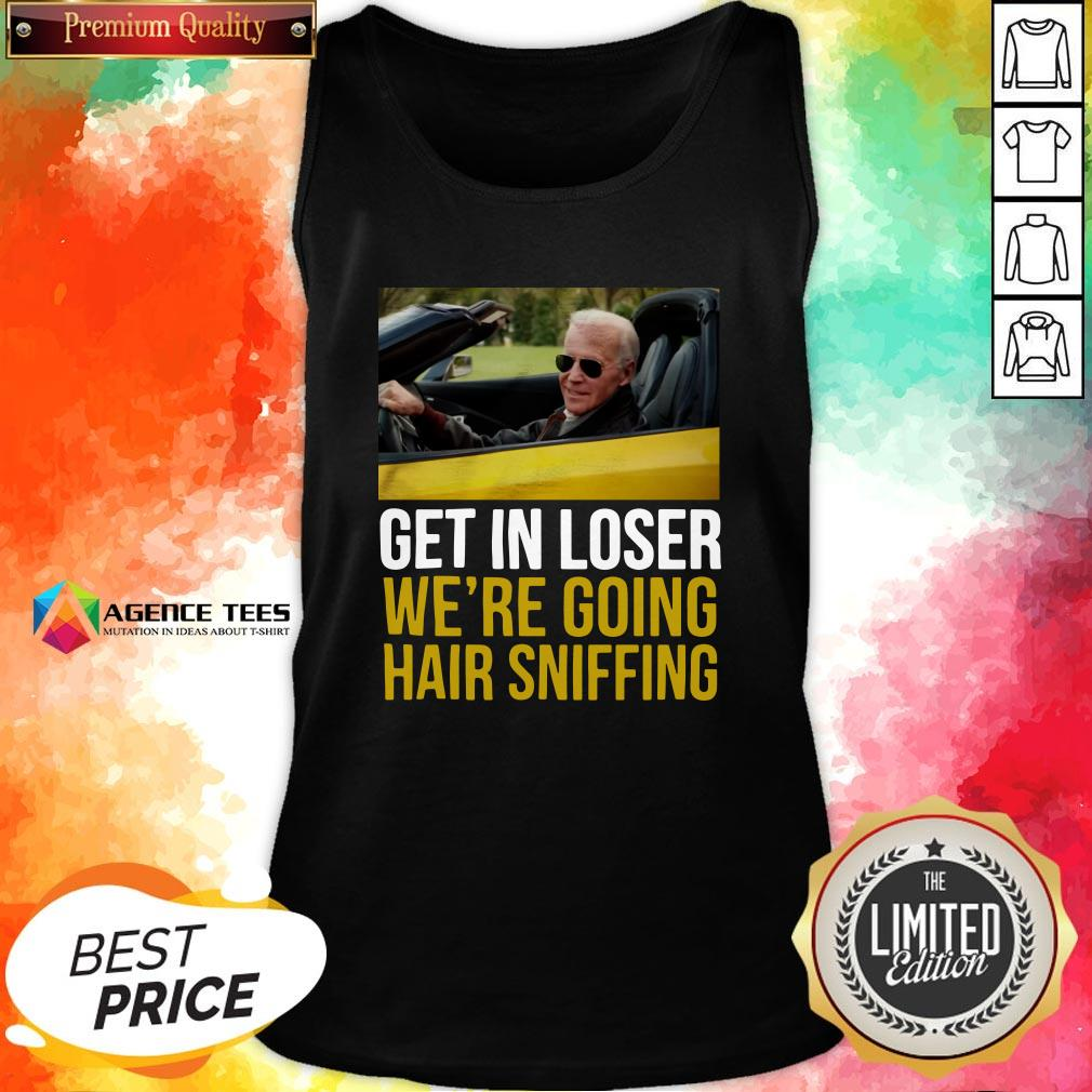 Funny Get In Loser We're Going Hair Sniffing Tank Top Design By Agencet.com