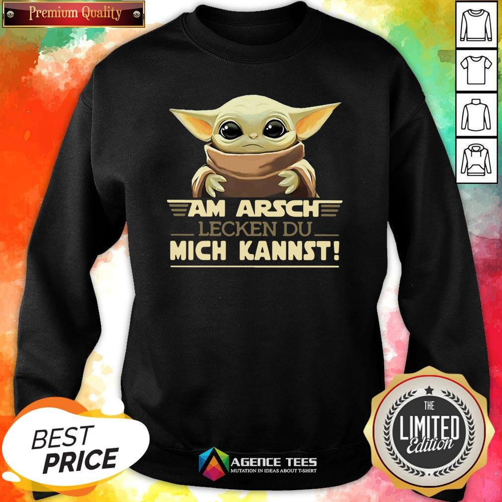 Hot Baby Yodda Am Arsch Lecken Du Mich Kannst T-SweatsshirtDesign By Agencet.com