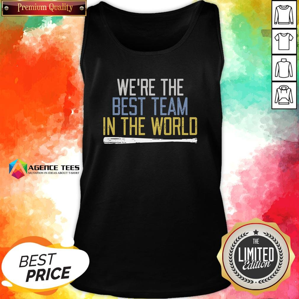Nice We're The Best Team In The World V-neck Design By Agencet.com