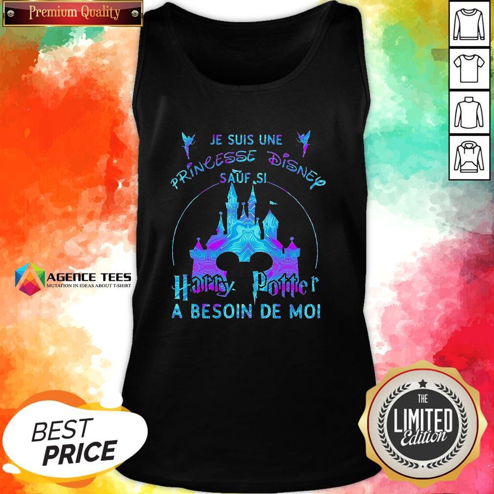 Top Je Suis Une Princesse Disney Sauf Si Harry Potter A Besoin De Moi Tank Top Design By Agencet.com