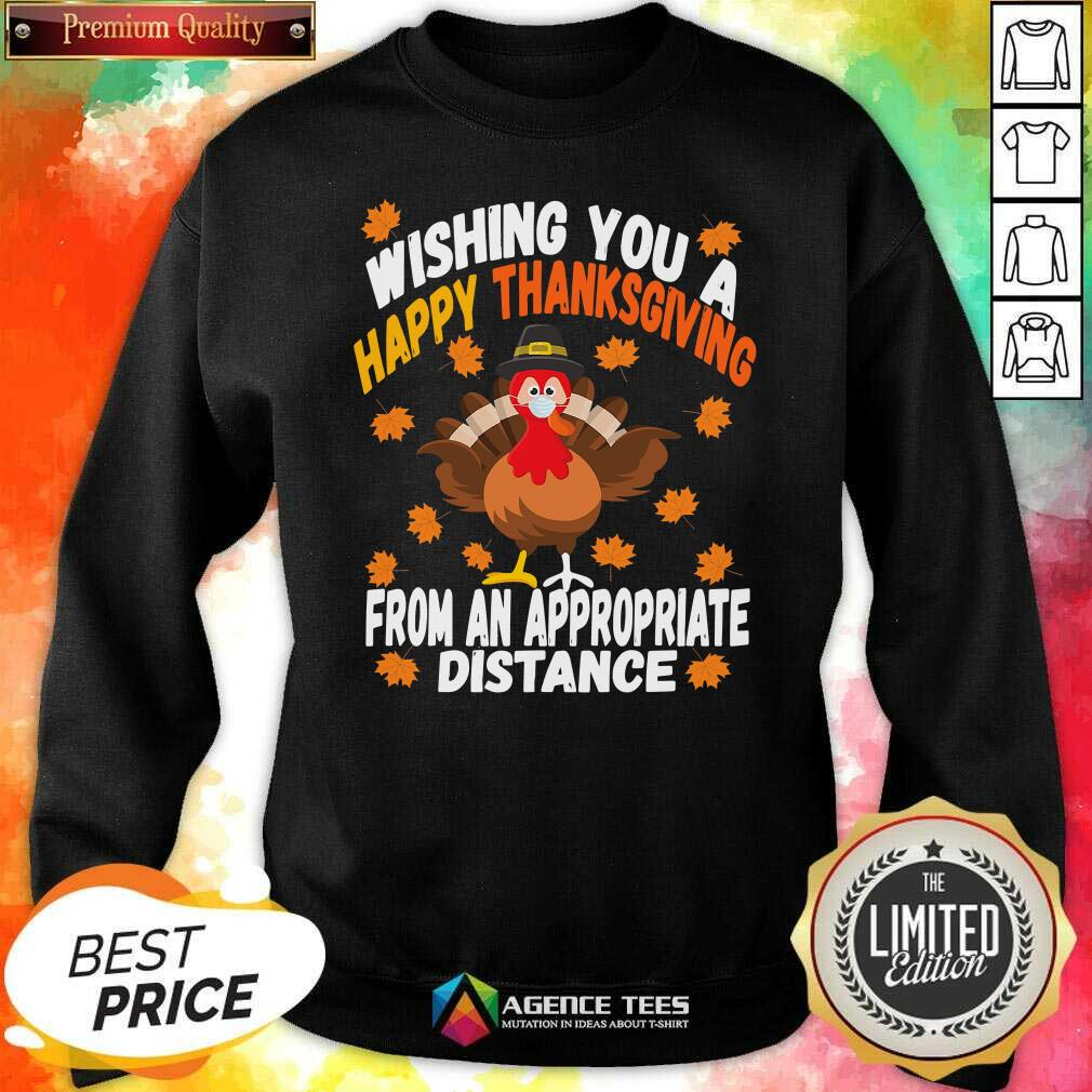 Wishing You A Happy Thanksgiving From An Appropriate Distance Turkey Social Distancing Sweatshirt - Design By Agencetees.com