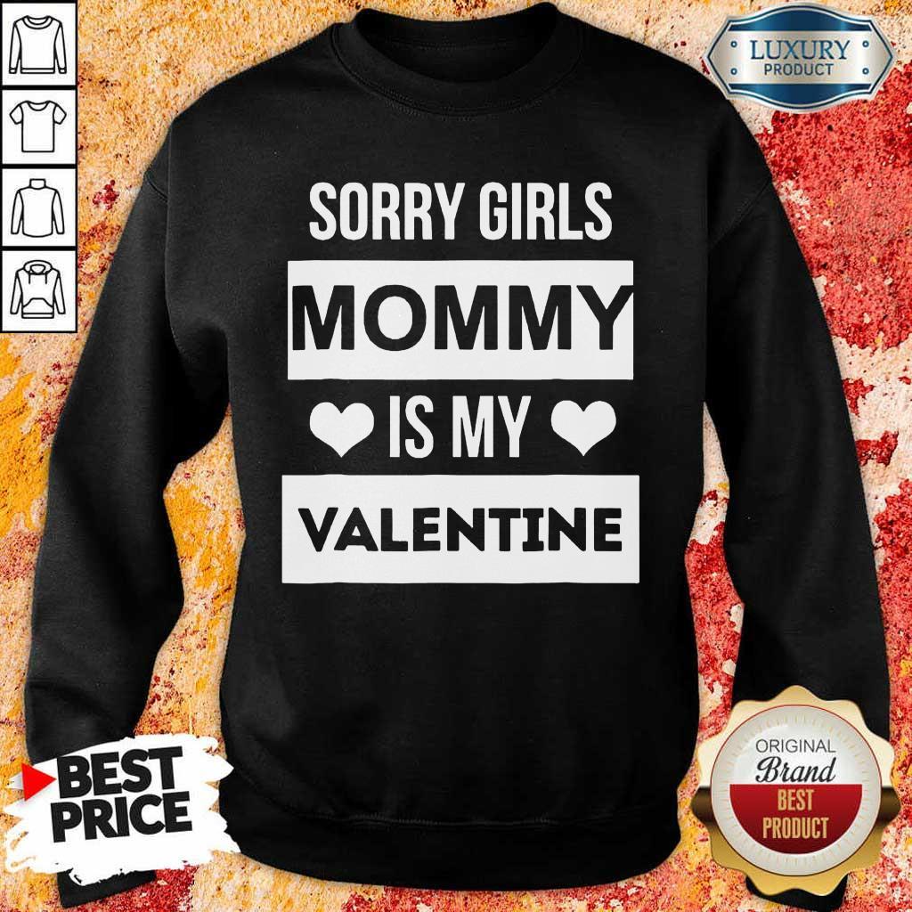 Amused Girls Mommy My Valentine 1 Sweatshirt