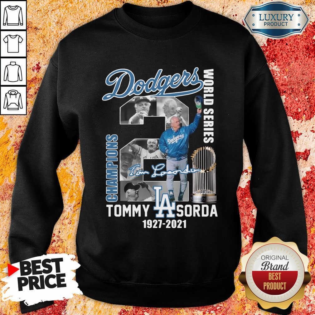 Confident LA Dodgers World Series Champions 2 Tommy Lasorda Sweatshirt - Design by Agencetees.com