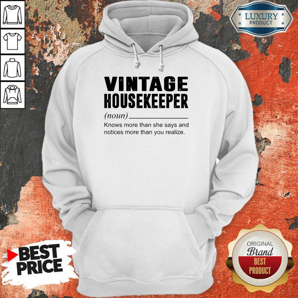 Terrific Vintage Housekeeper Noun Knows 5 Hoodie