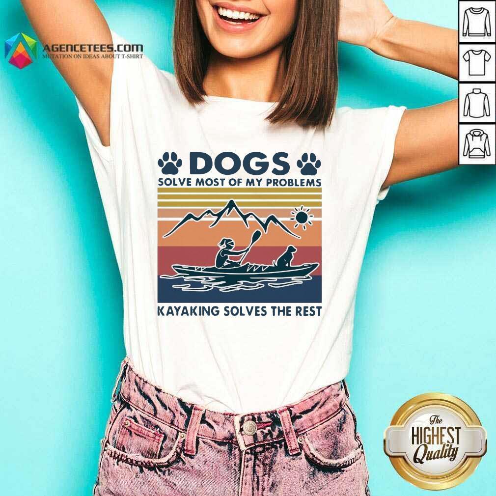 Dogs Solve My Problems 7 Kayaking Solves The Rest V-neck - Design by Agencetees.com