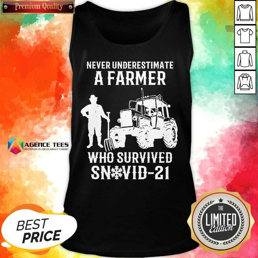 Never Underestimate A Farmer Who Survived Snovid 21 Tank Top - Design by Agencetees.com