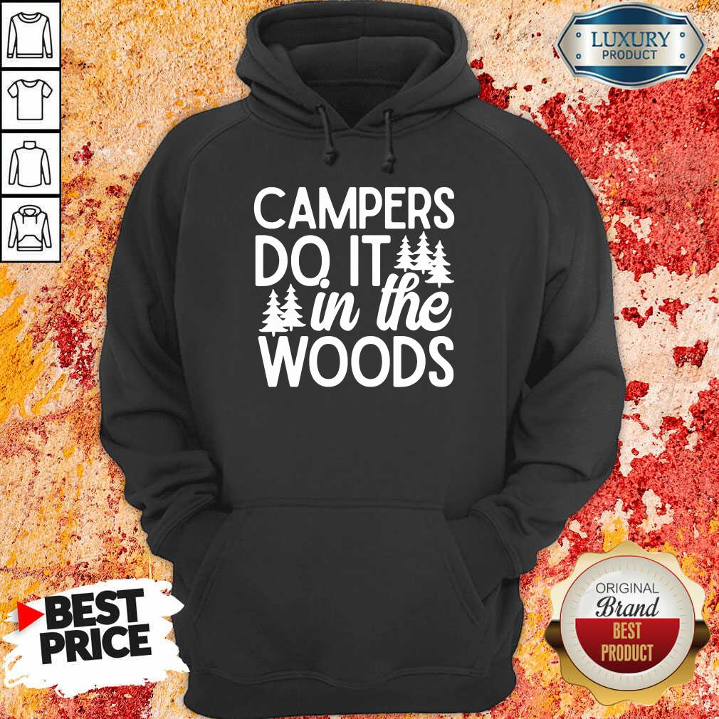 Campers Do It In The Woods Hoodie