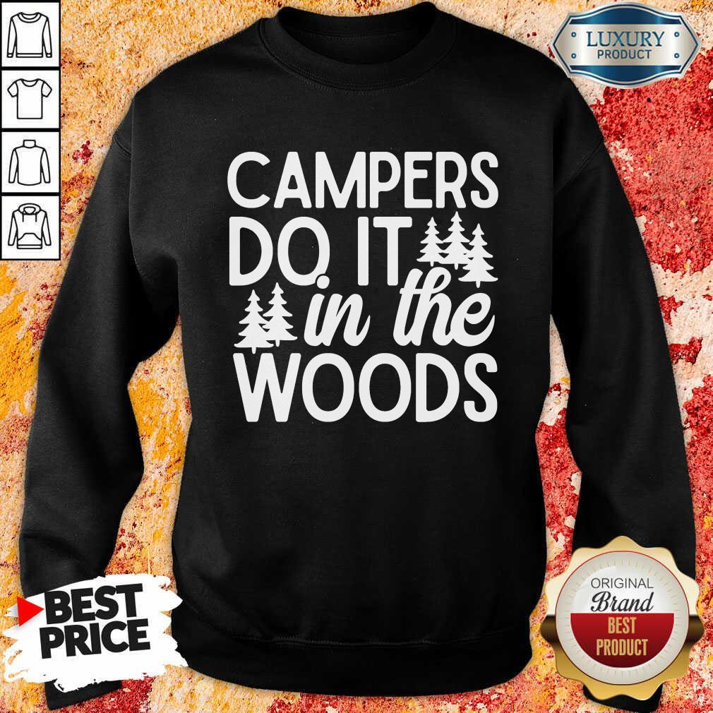 Campers Do It In The Woods Sweatshirt
