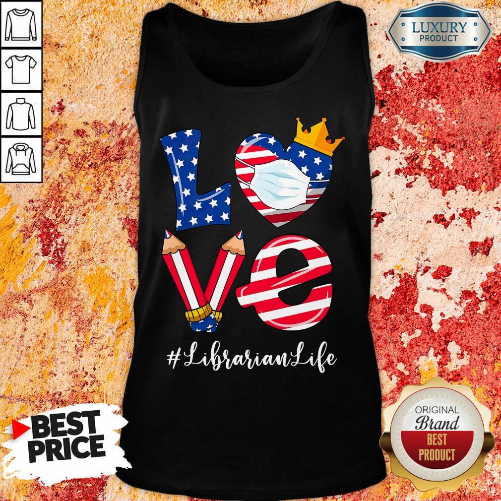 Love American Flag Librarian Life Tank Top