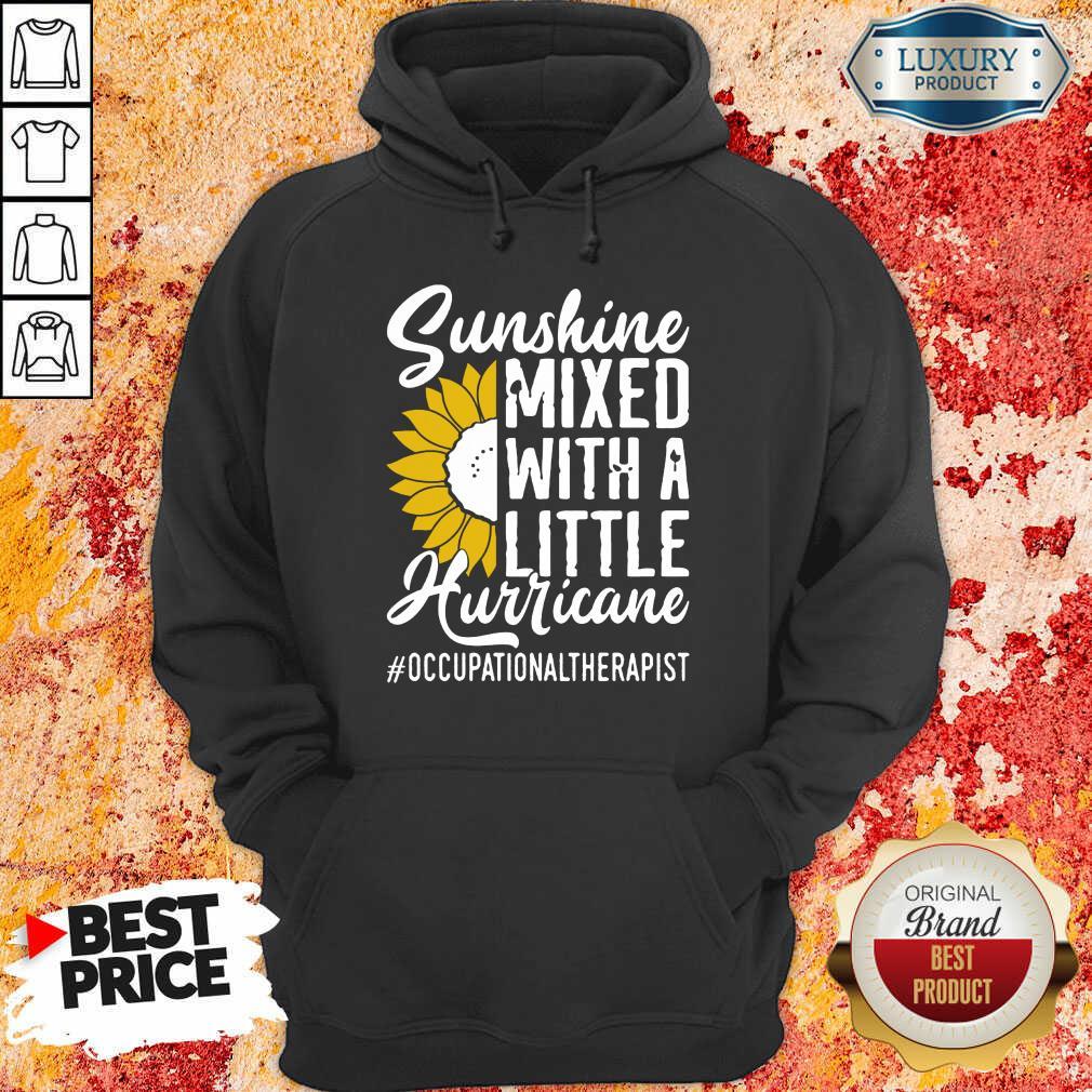 Occupational Therapist Sunshine Mixed Little Hurricane Hoodie