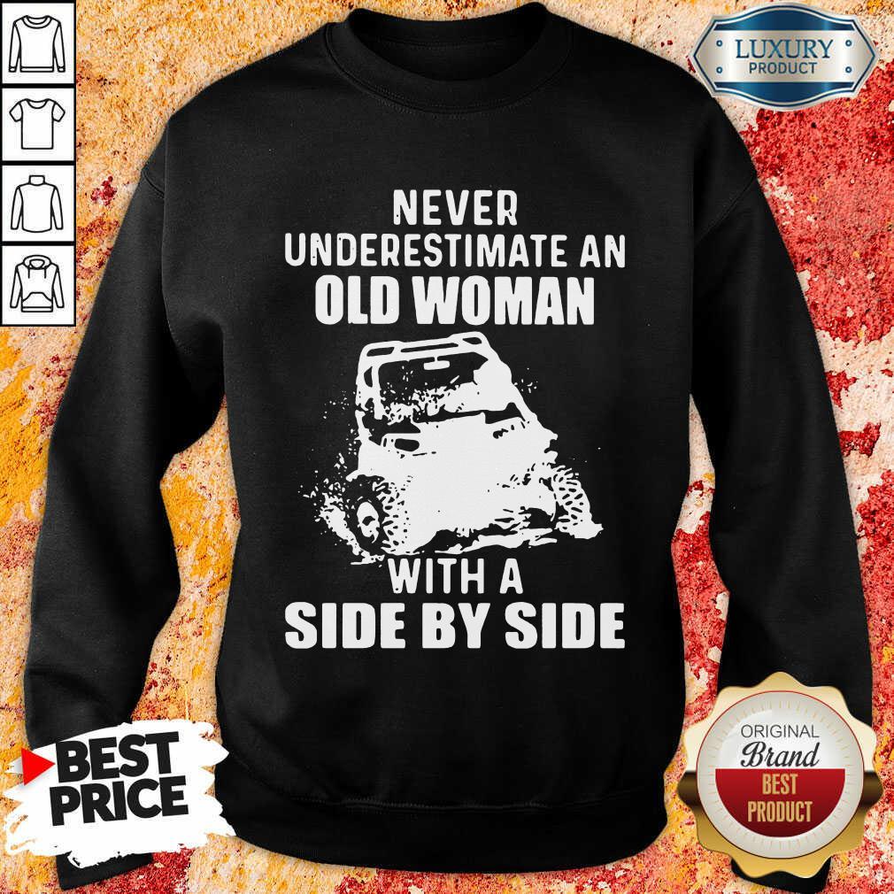 Old Women With A Side By Side Sweatshirt