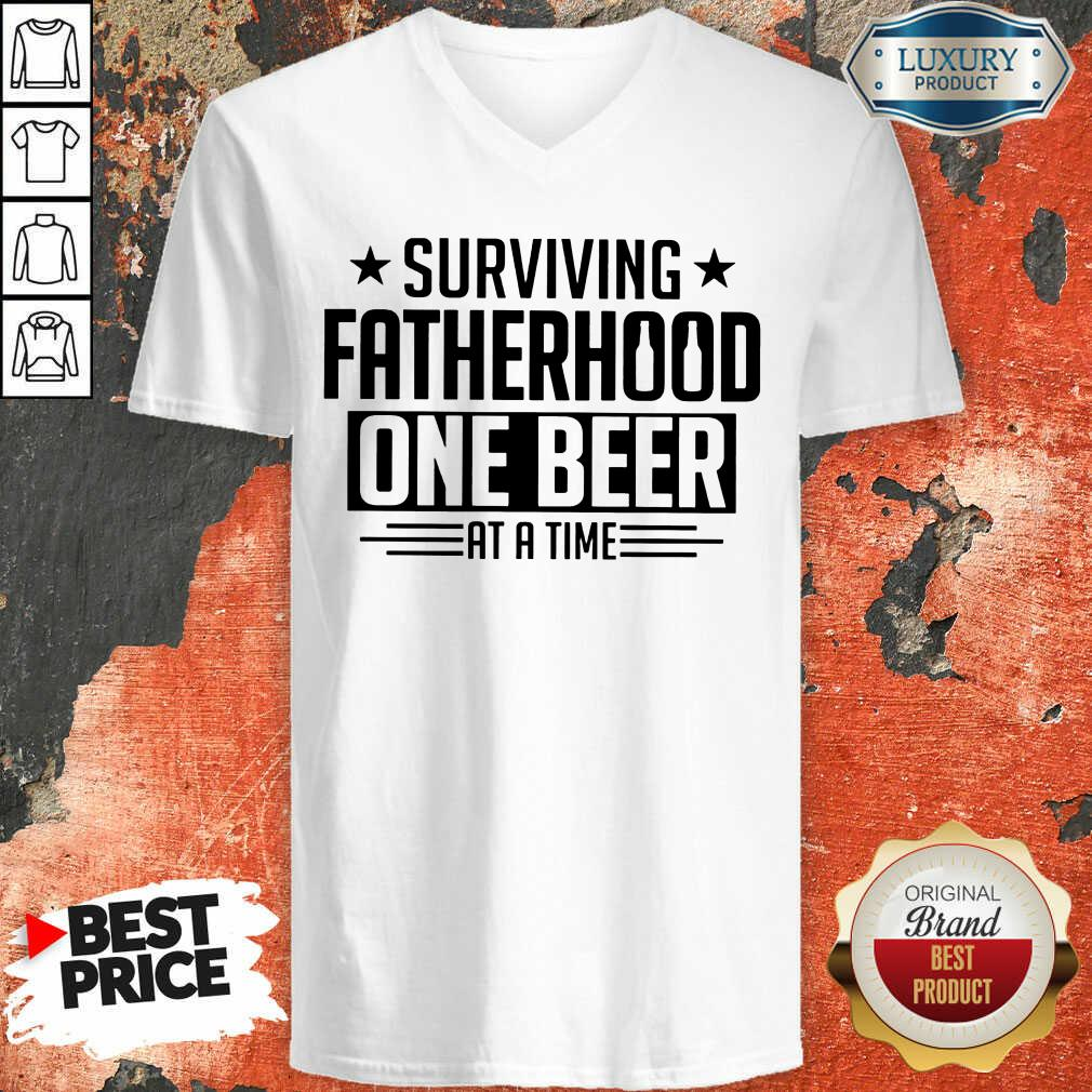Surviving Fatherhood One Beer At A Time V-neck