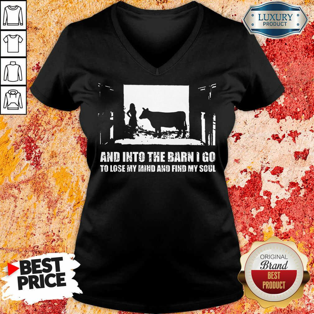 And Into The Barn I Go Find My Soul V-neck