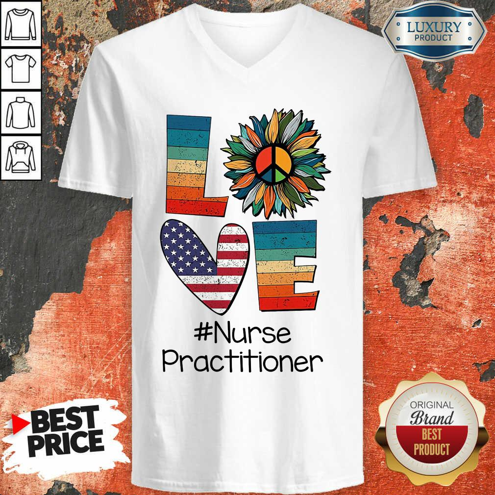 Love American Nurse Practitioner  V-neck
