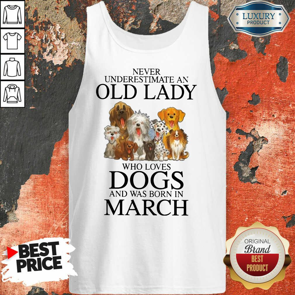 Old Lady Who Love Dog In March Tank Top