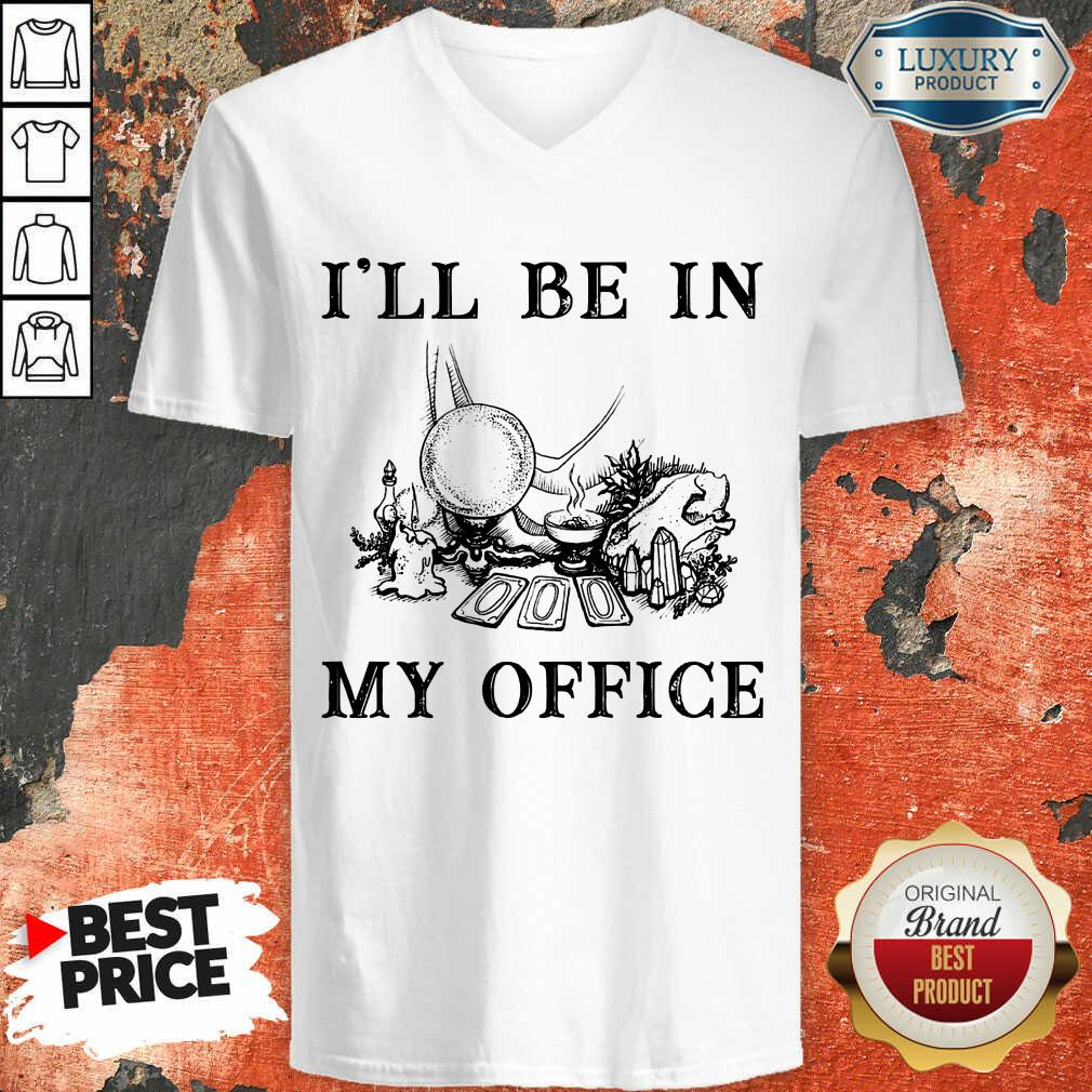 Witch I'll Be In My Office V-neck