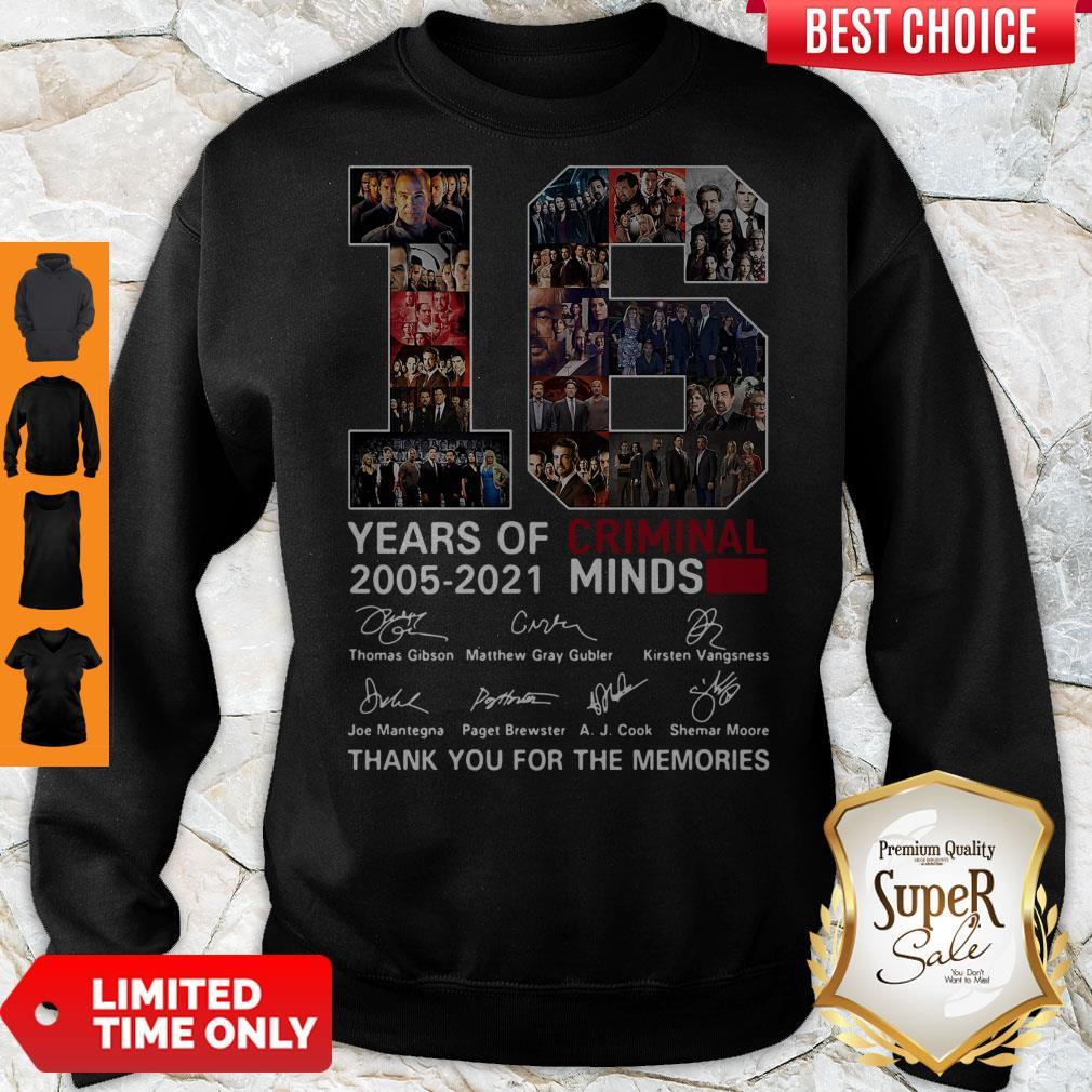 16 Years Of Criminal Minds 2005 2021 Thank You For The Memories Sweatshirt