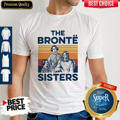 Awesome Book The Bronte Sister Vintage Shirt