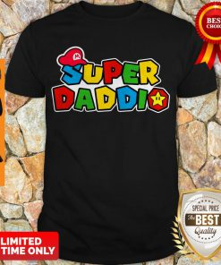 Awesome Daddy Super Mario Super Daddio Shirt