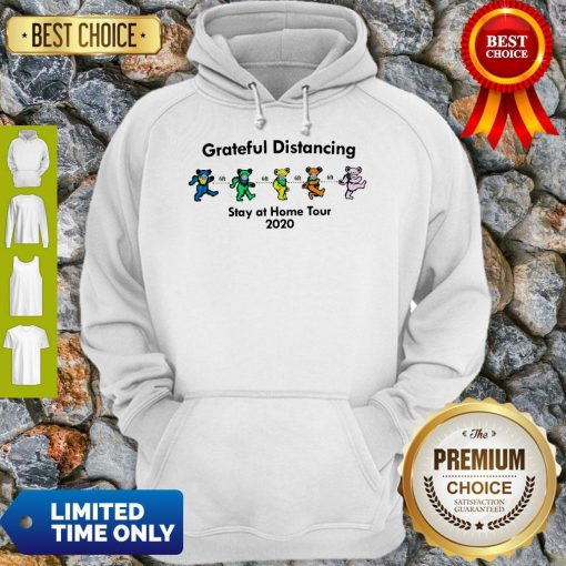 Awesome Grateful Distancing Stay At Home Tour 2020 Hoodie