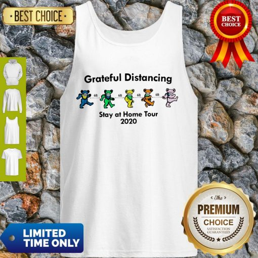 Awesome Grateful Distancing Stay At Home Tour 2020 Tank Top