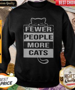 Pro Fewer People More Cats Sweatshirt