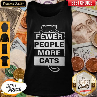 Pro Fewer People More Cats Tank Top