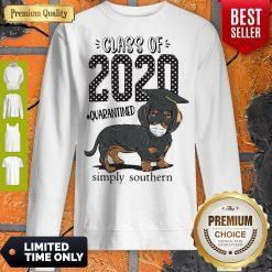 Class Of 2020 #quarantined Simply Southern Dachshund Best Sweatshirt
