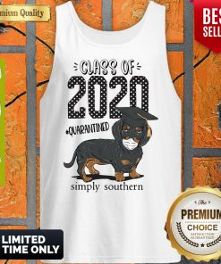 Class Of 2020 #quarantined Simply Southern Dachshund Best Tank Top