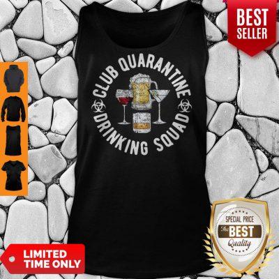 Club Quarantine Drinking Squad Funny Quarantine Drinking Tank Top
