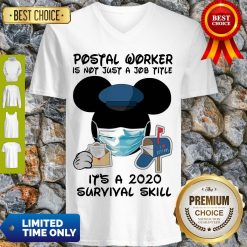 Disney Mickey Mouse Postal Worker Is Not Just A Job Title It'S A 2020 Survival Skill Mask Covid 19 V-neck
