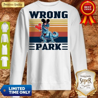 Funny Dinosaur T Rex Mickey Wrong Park Vintage Sweatshirt