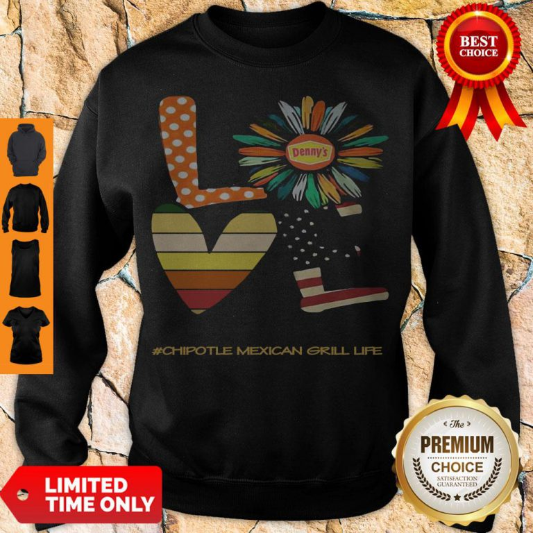 Funny Love Chipotle Mexican Grill Life Flower American Flag Vintage Sweatshirt