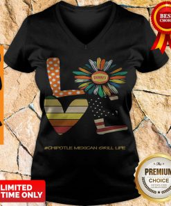 Funny Love Chipotle Mexican Grill Life Flower American Flag Vintage V-neck