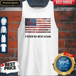 Funny Nurse United We Must Stand American Flag Independence Day Tank Top
