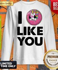 Funny Unicorn Donut I Love You Sweatshirt
